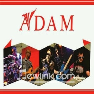 Lirik Lagu Sedih merupakan hits terbaru dari Adam Band (Nama Baru dari ...