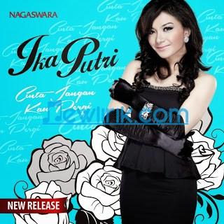 Lirik lagu Hanya Kita Yang Punya merupakan hits terbaru dari Ika Putri ...