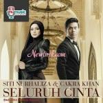 Lirik Lagu Siti Nurhaliza Feat. Cakra Khan – Seluruh Cinta