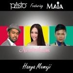 Lirik Lagu Pasto-1 – Hanya Memuji (Feat. Maia Estianty)