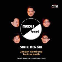Lirik Medis Band - Sirik Dengki